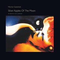 MORTON SUBOTNICK - Silver Apples Of The Moon (180g Vinyl)