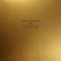 ATMOSPHERE - When Life Gives You Lemons (Vinyl)