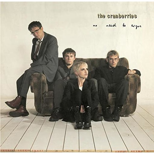 THE CRANBERRIES - No Need To Argue (Limited White Vinyl)