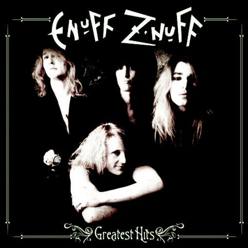 ENUFF Z'NUFF - Greatest Hits -ltd-